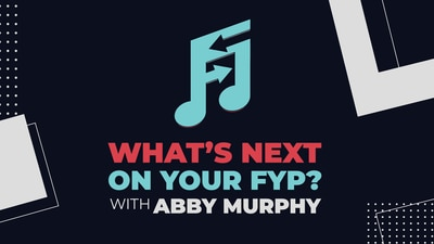 What's Next on Your FYP?