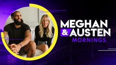 Meghan & Austen Mornings
